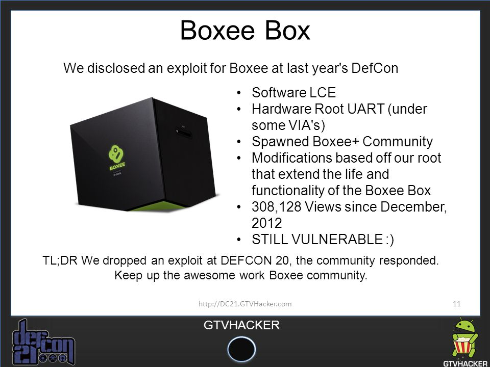 We disclosed an exploit for Boxee at last year s DefCon