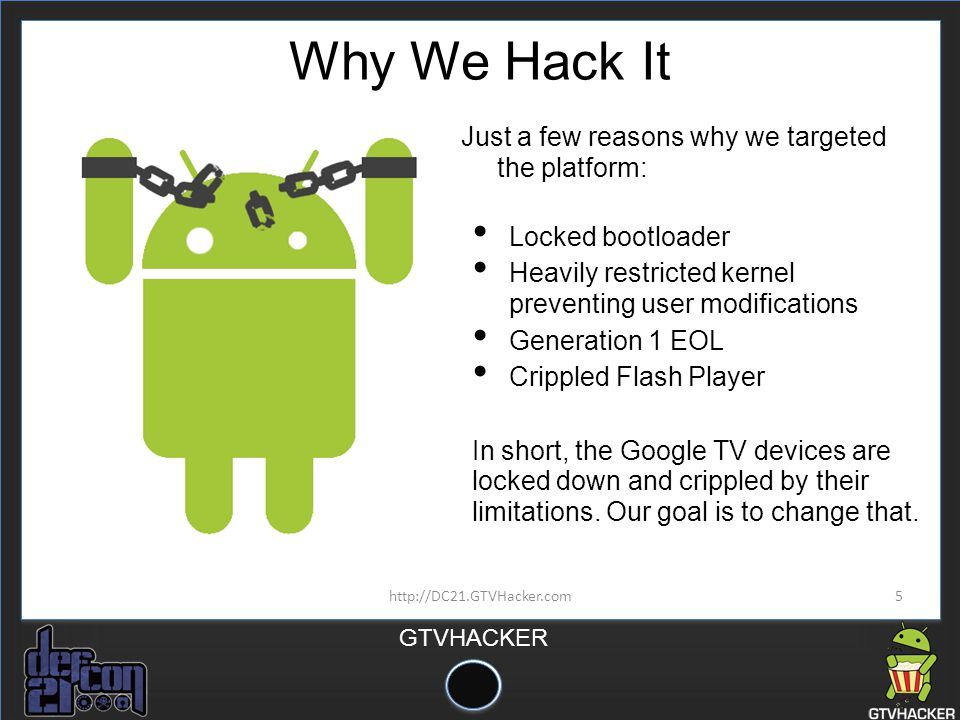 Why We Hack It Just a few reasons why we targeted the platform: