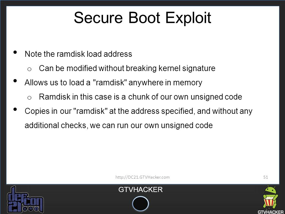 Secure Boot Exploit Note the ramdisk load address