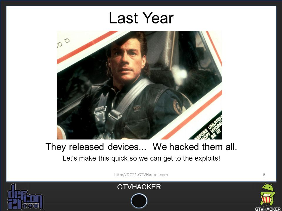 Last Year They released devices... We hacked them all.