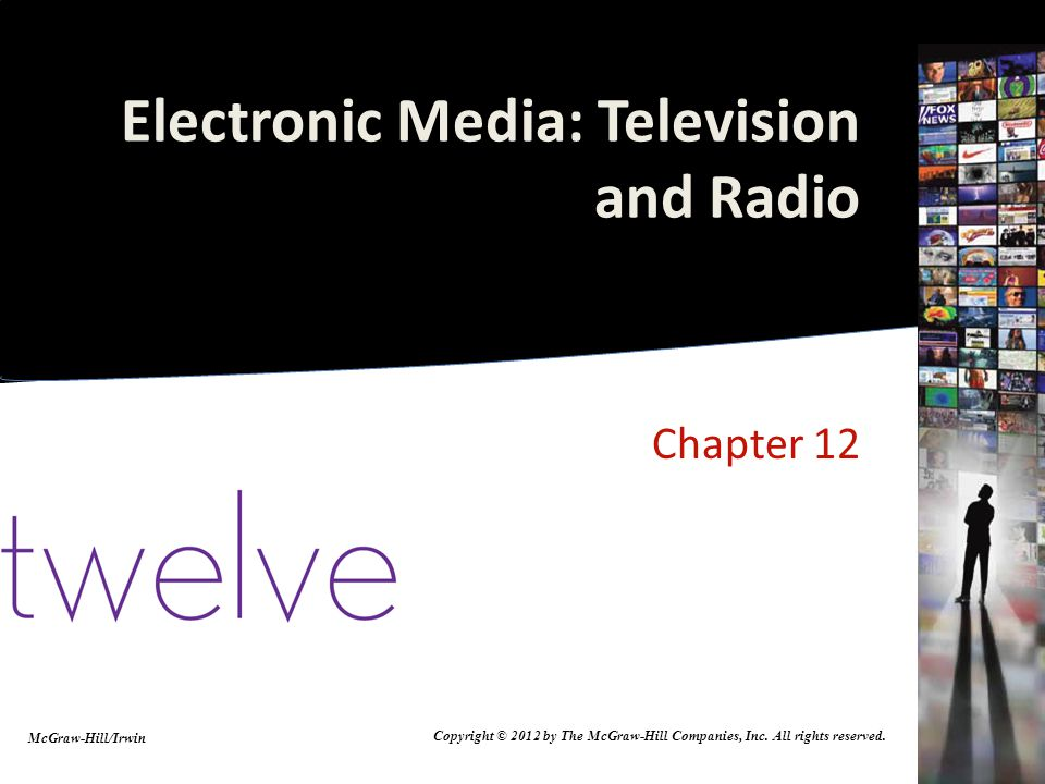 Electronic Media: Television and Radio