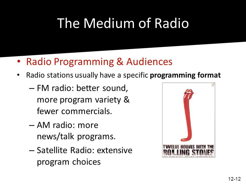 The Medium of Radio Radio Programming & Audiences