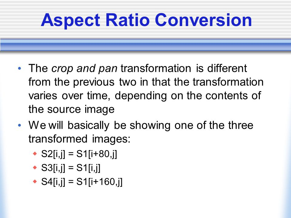 Aspect Ratio Conversion