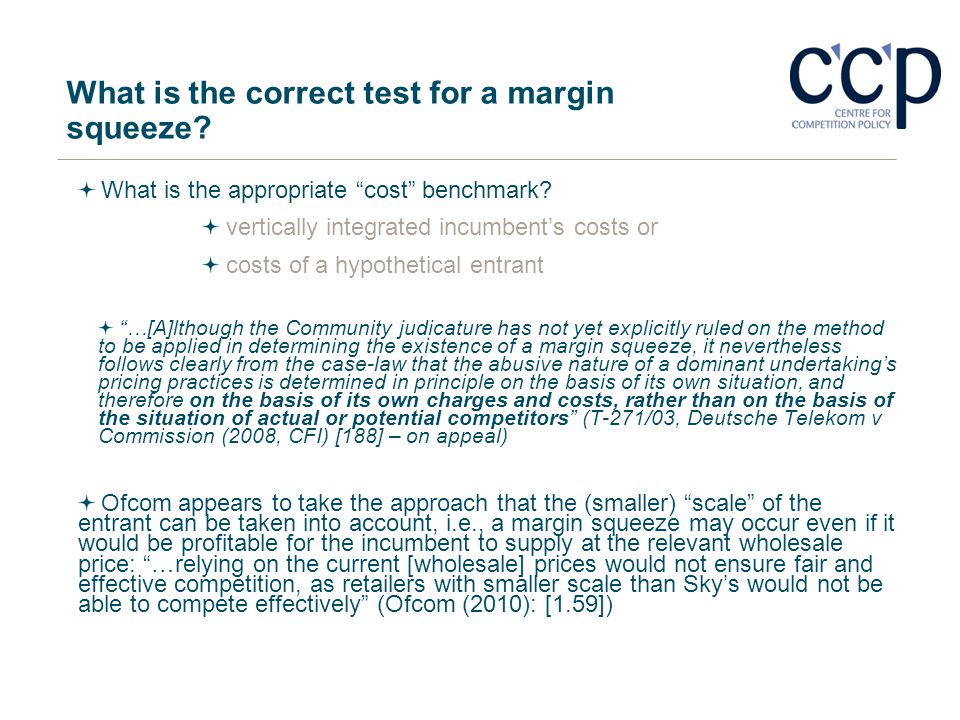 What is the correct test for a margin squeeze