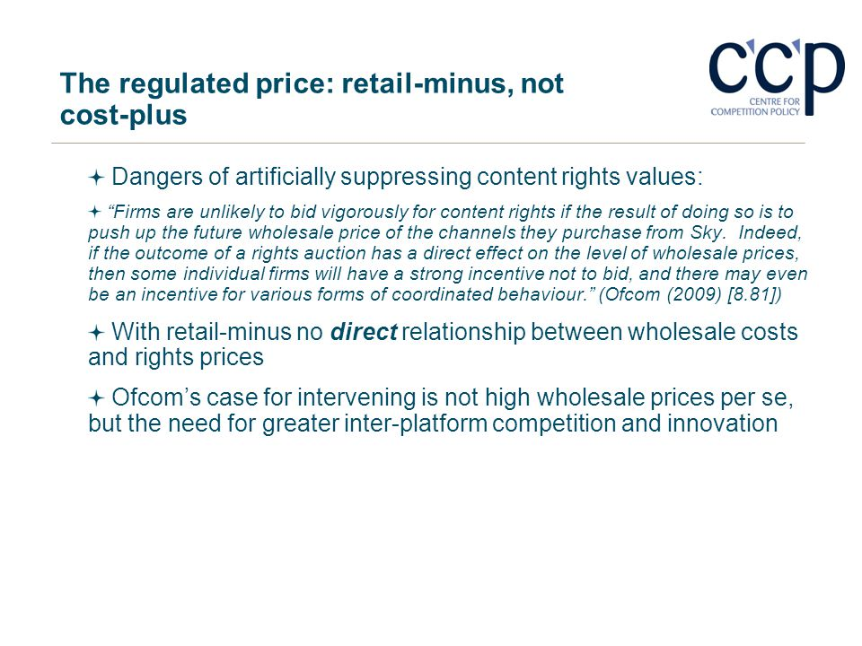 The regulated price: retail-minus, not cost-plus