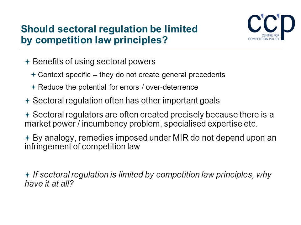Should sectoral regulation be limited by competition law principles