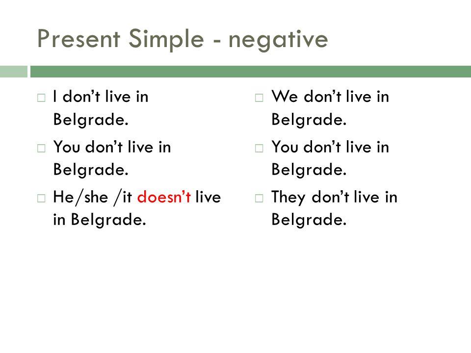 Present Simple - negative