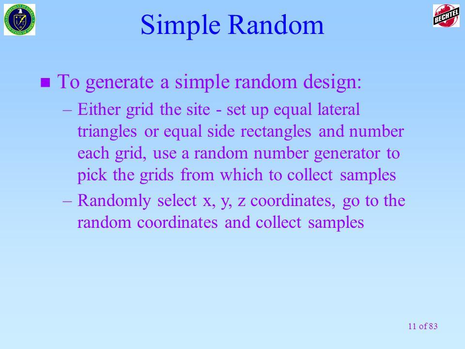 Simple Random To generate a simple random design: