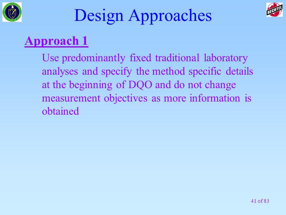 Design Approaches Approach 1