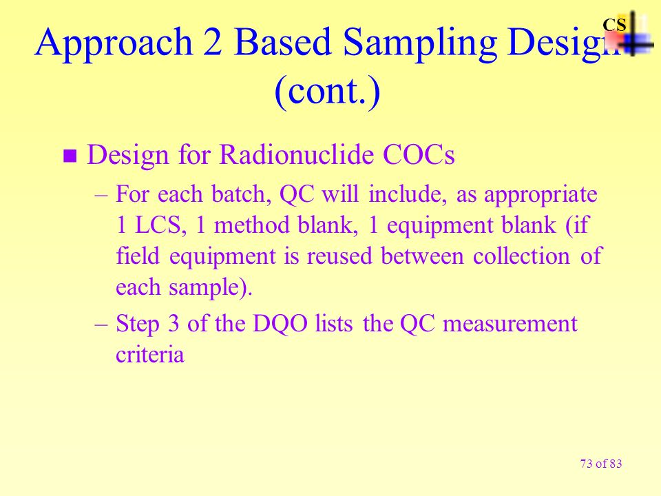 Approach 2 Based Sampling Design (cont.)