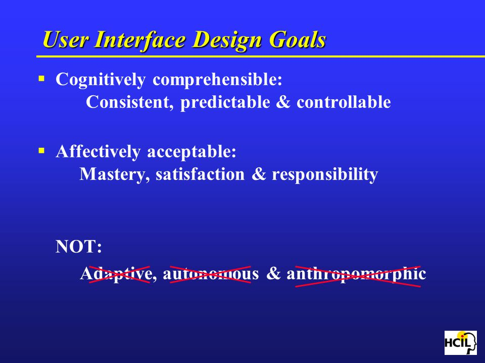 User Interface Design Goals