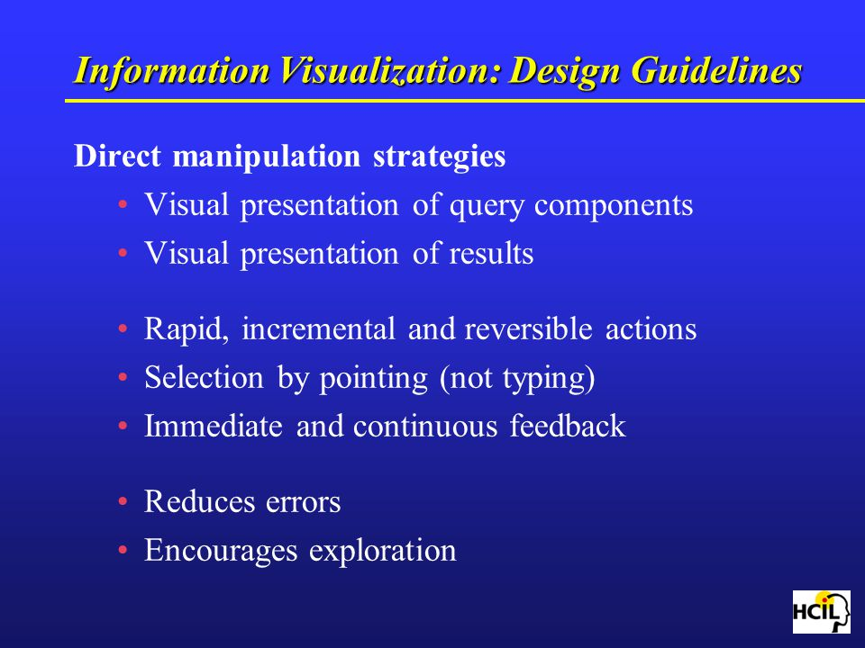 Information Visualization: Design Guidelines