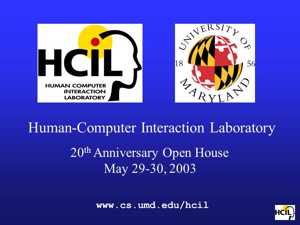 www.cs.umd.edu/hcil Human-Computer Interaction Laboratory