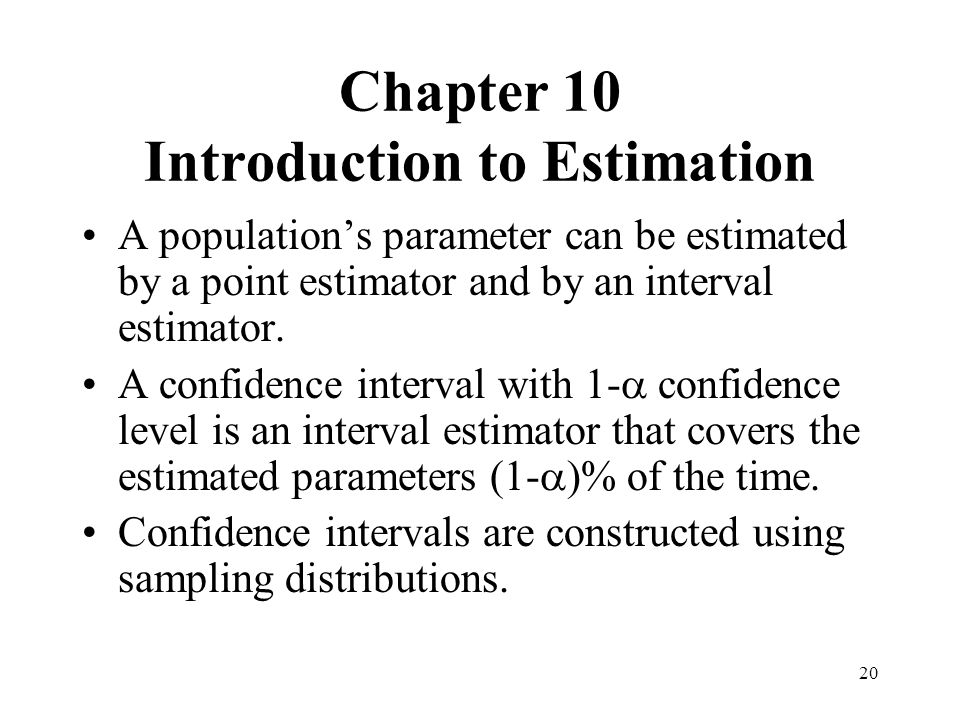 Chapter 10 Introduction to Estimation