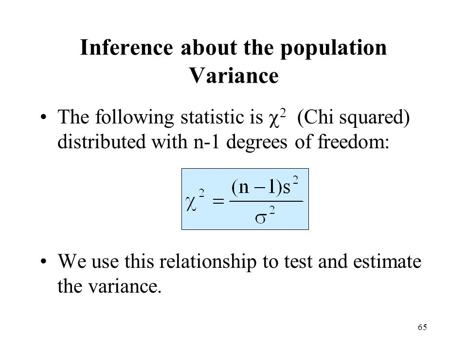 Inference about the population Variance