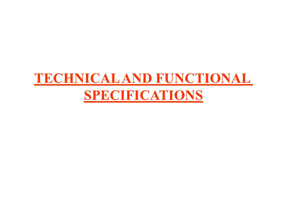 TECHNICAL AND FUNCTIONAL