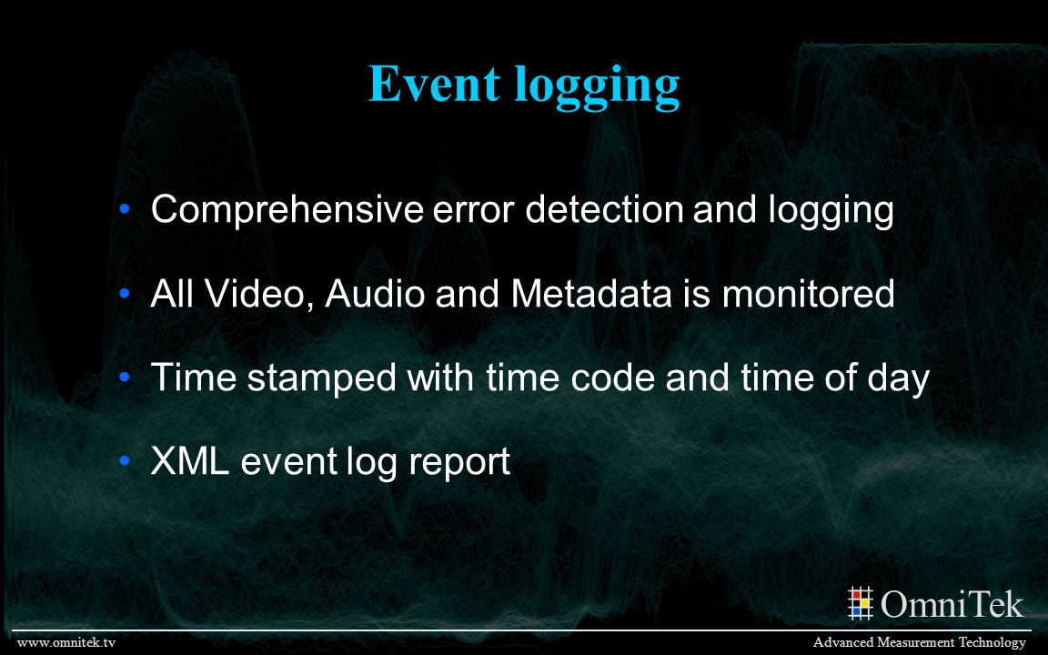 Event logging Comprehensive error detection and logging