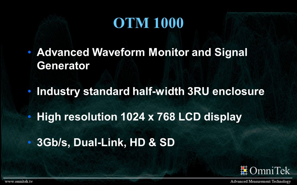 OTM 1000 Advanced Waveform Monitor and Signal Generator