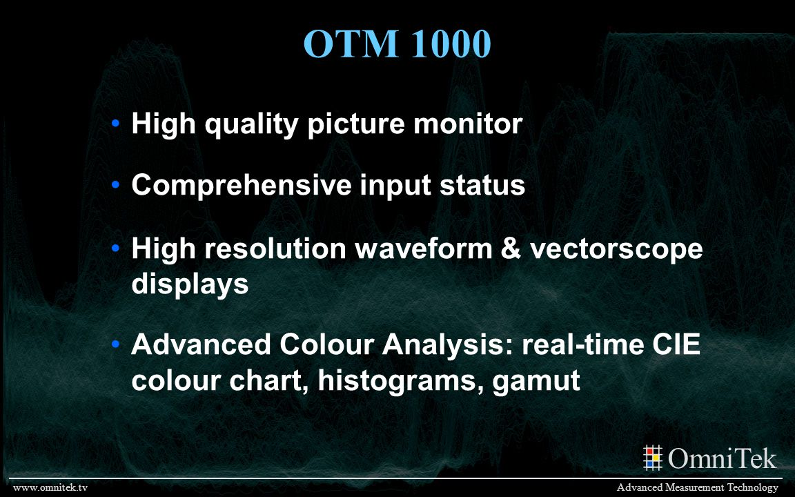 OTM 1000 High quality picture monitor Comprehensive input status