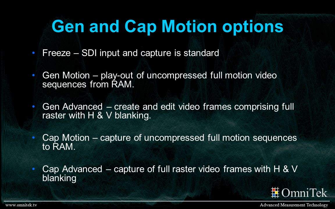 Gen and Cap Motion options