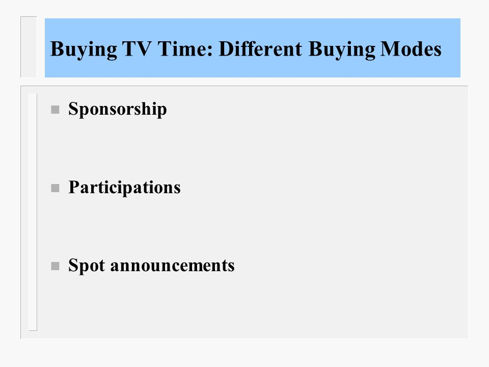 Buying TV Time: Different Buying Modes