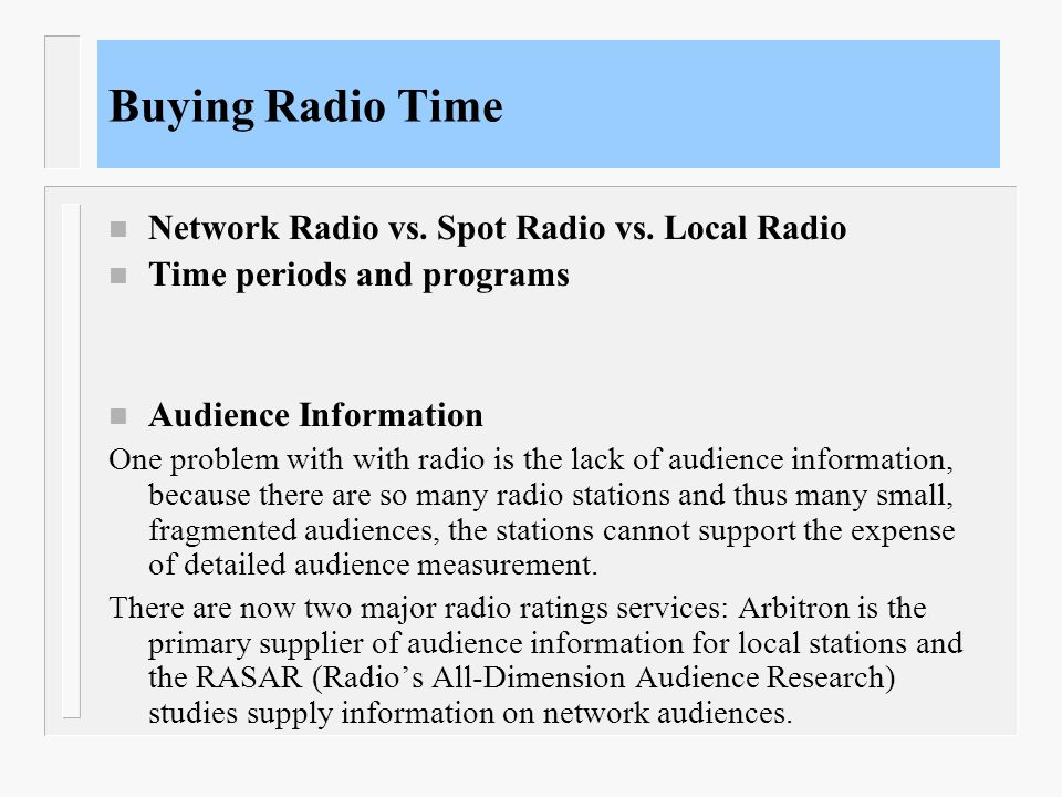 Buying Radio Time Network Radio vs. Spot Radio vs. Local Radio