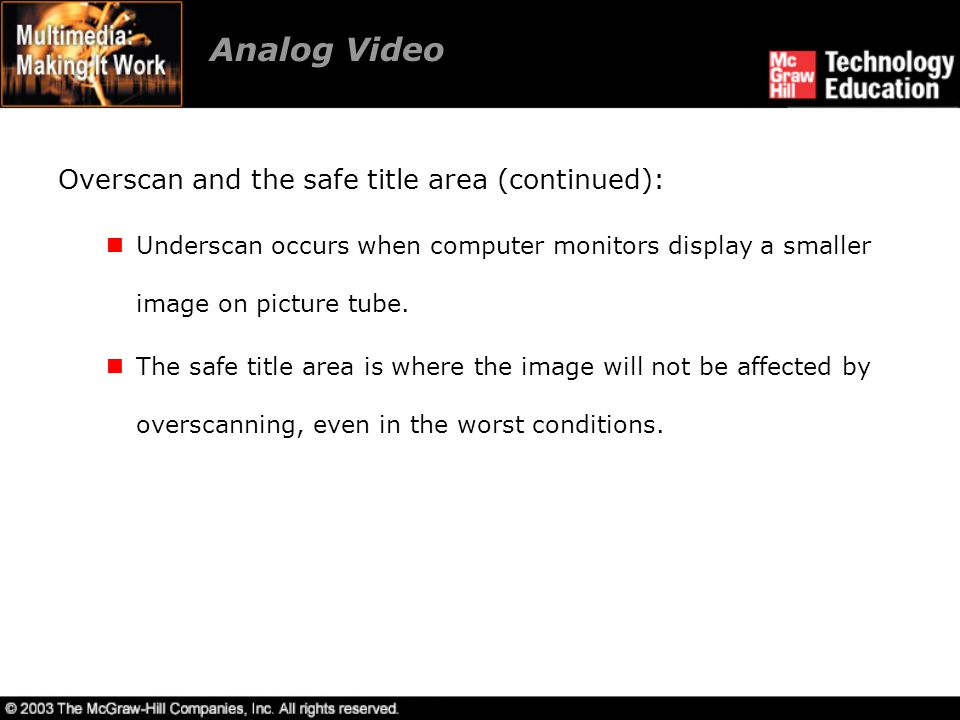 Analog Video Overscan and the safe title area (continued):