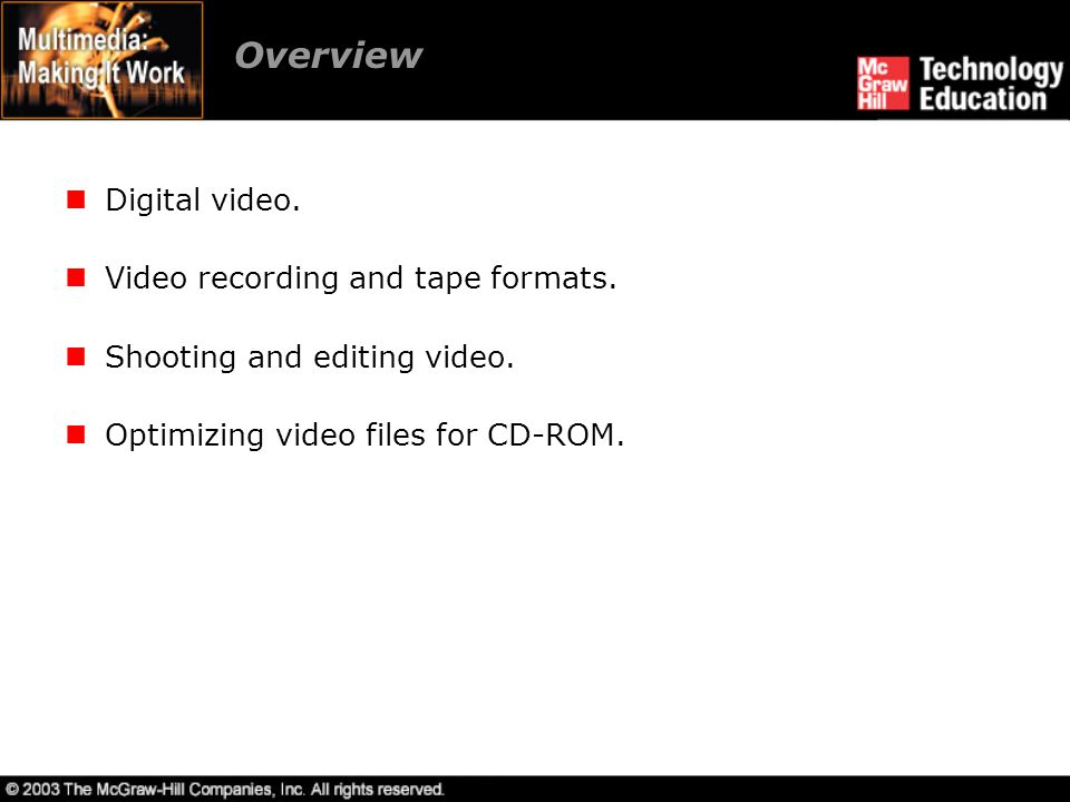 Overview Digital video. Video recording and tape formats.