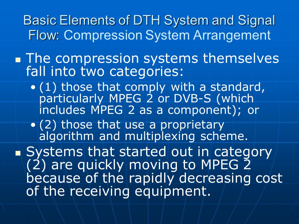 The compression systems themselves fall into two categories:
