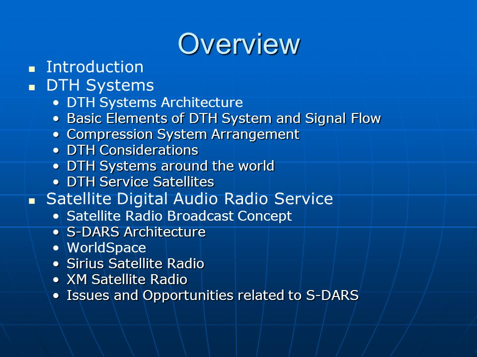 Overview Introduction DTH Systems