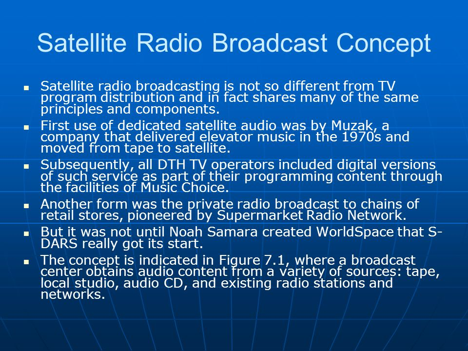 Satellite Radio Broadcast Concept