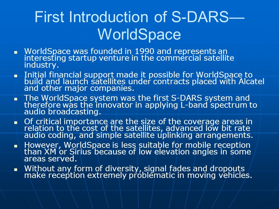 First Introduction of S-DARS—WorldSpace