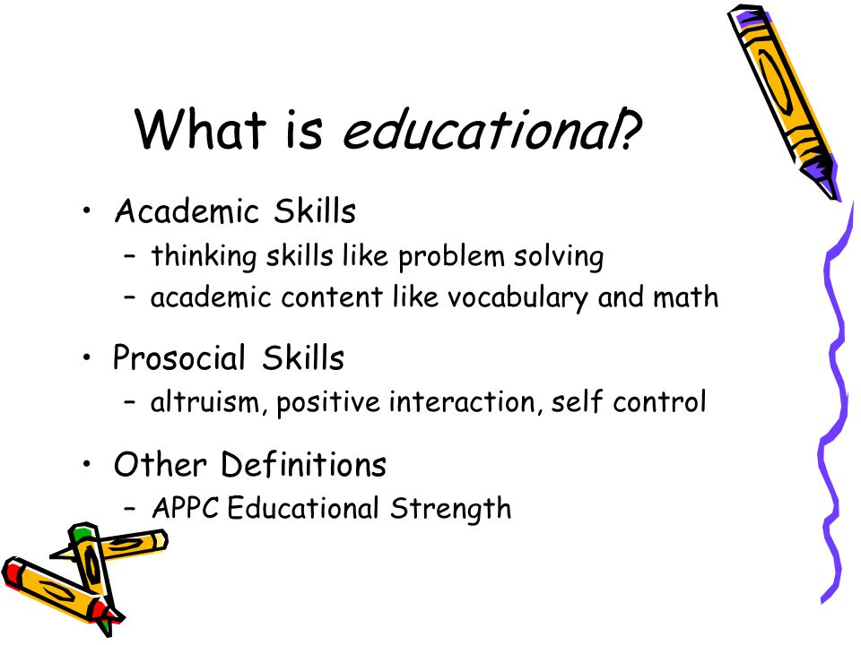 What is educational Academic Skills Prosocial Skills