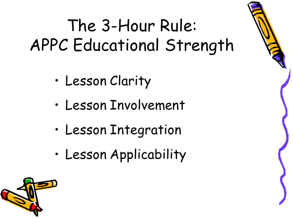 The 3-Hour Rule: APPC Educational Strength