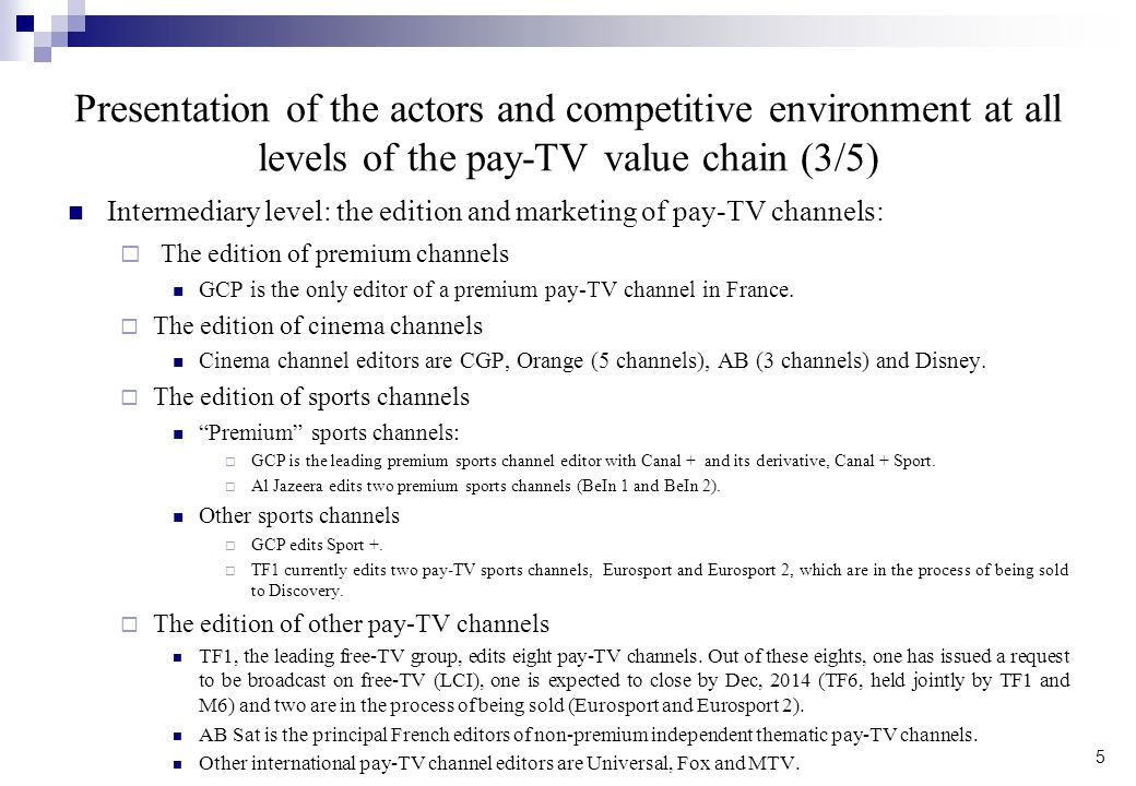 Presentation of the actors and competitive environment at all levels of the pay-TV value chain (3/5)