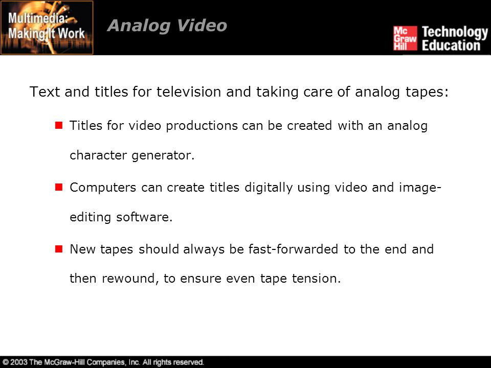 Analog Video Text and titles for television and taking care of analog tapes: