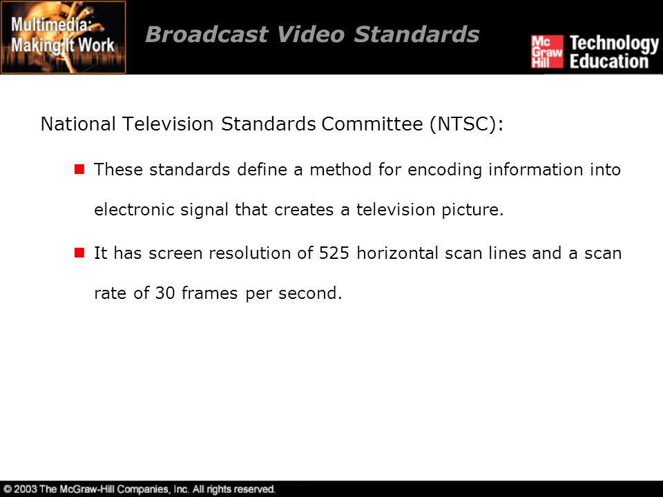 Broadcast Video Standards