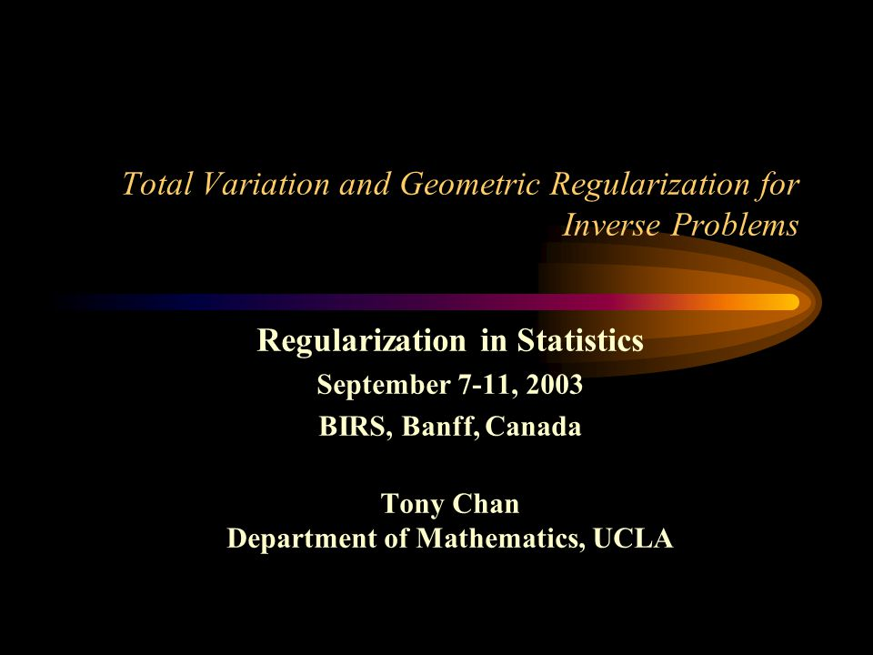 Total Variation and Geometric Regularization for Inverse Problems