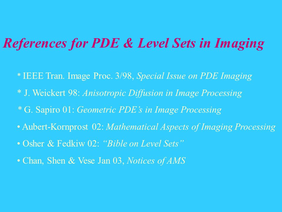 References for PDE & Level Sets in Imaging