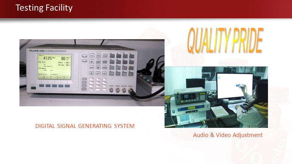 QUALITY PRIDE Testing Facility DIGITAL SIGNAL GENERATING SYSTEM