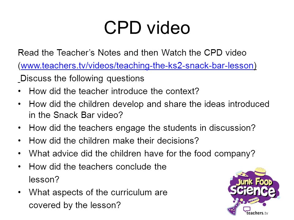 CPD video Read the Teacher's Notes and then Watch the CPD video