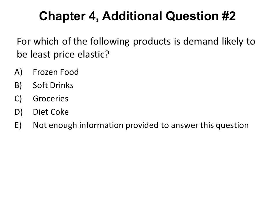 Chapter 4, Additional Question #2