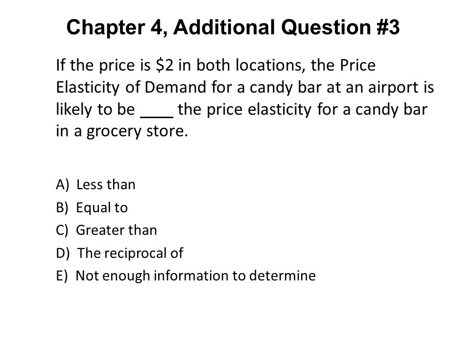 Chapter 4, Additional Question #3