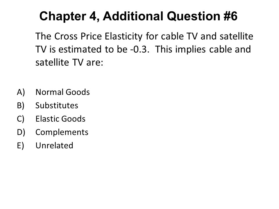 Chapter 4, Additional Question #6