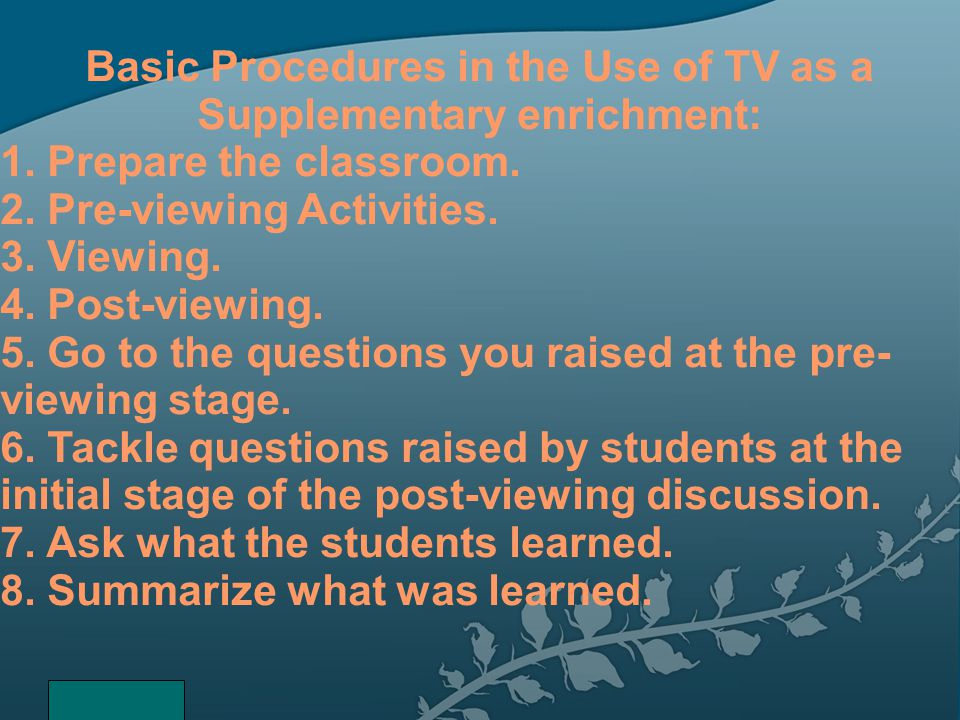 Basic Procedures in the Use of TV as a Supplementary enrichment: