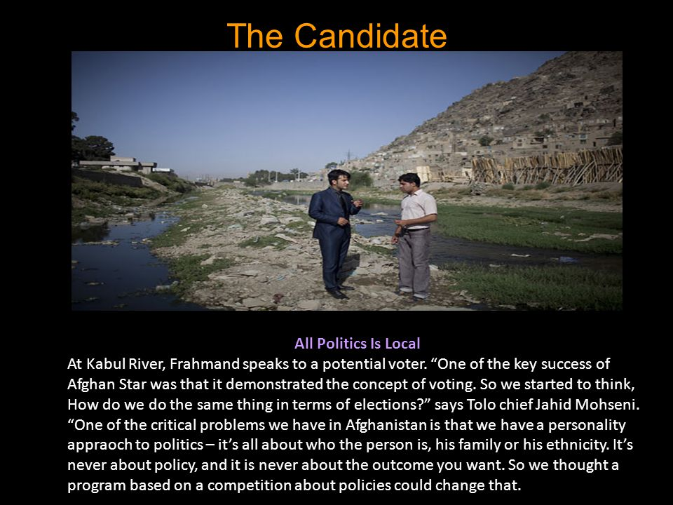 The Candidate All Politics Is Local
