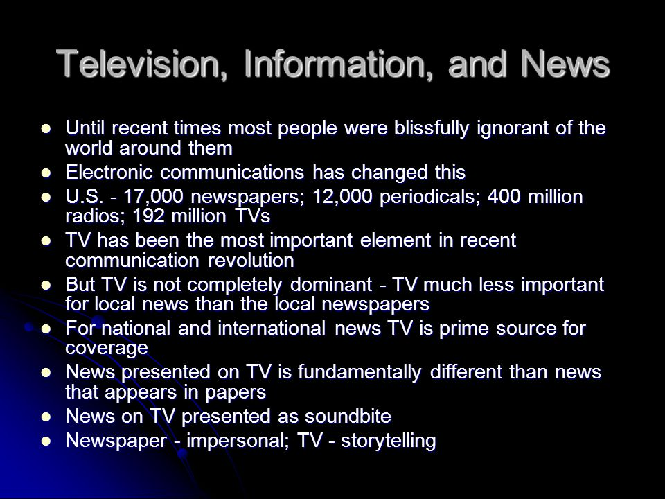 Television, Information, and News