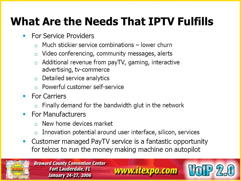What Are the Needs That IPTV Fulfills