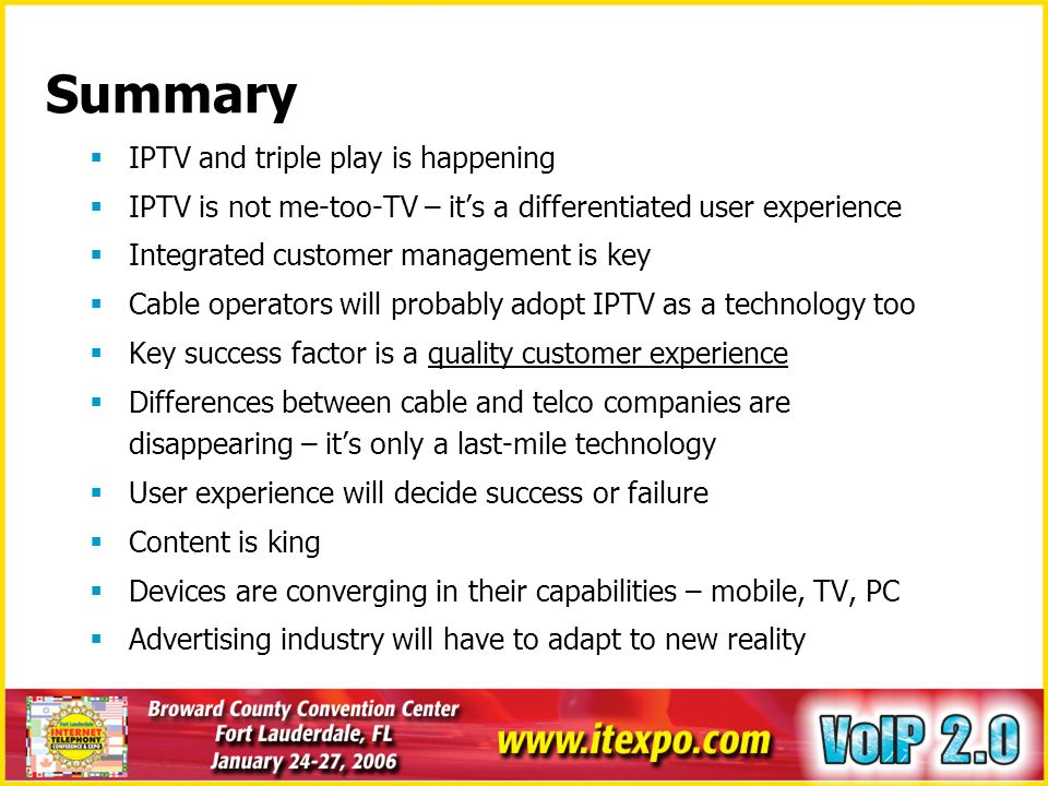 Summary IPTV and triple play is happening
