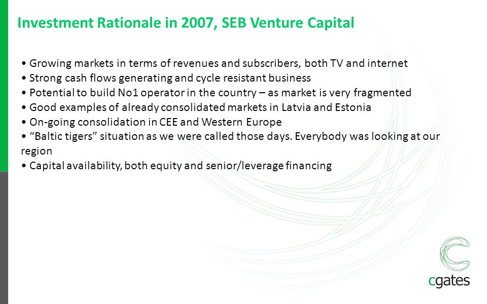 Investment Rationale in 2007, SEB Venture Capital